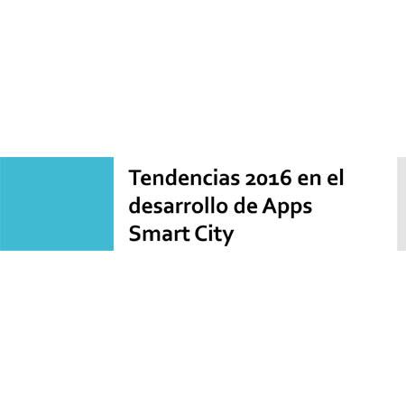 Tendencias en el desarrollo de Apps Smart City